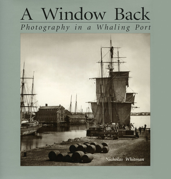 A Window Back: Photography in a Whaling Port