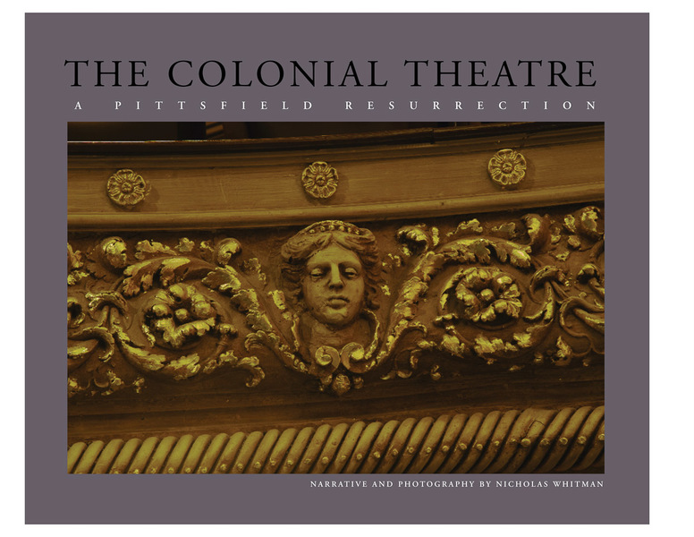 The Colonial Theatre: A Pittsfield Resurrection
