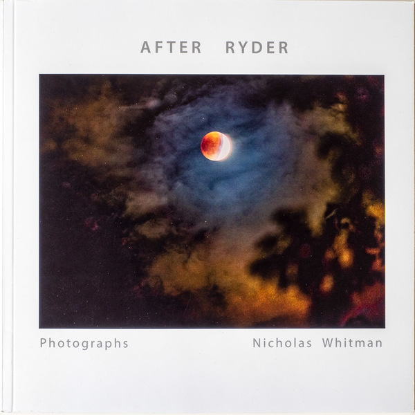 After Ryder: Photographs by Nicholas Whitman